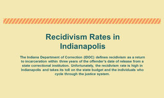 Recidivism and the toll of incarceration in Marion County, Indianapolis