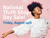National thrift shop day sale, Friday August 14th, 50% off everything in the store.