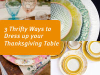 3 Thrifty Ways to Dress up your Thanksgiving Table - image of plates and glasses